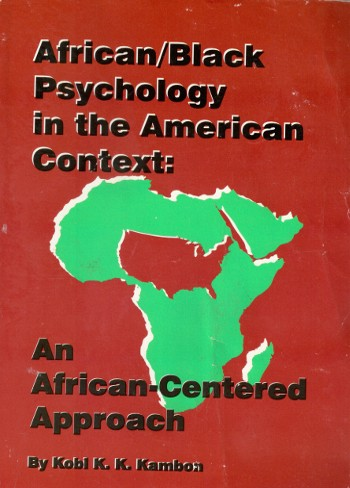 African-Black Psychology in the American Context by Kobi Kambon