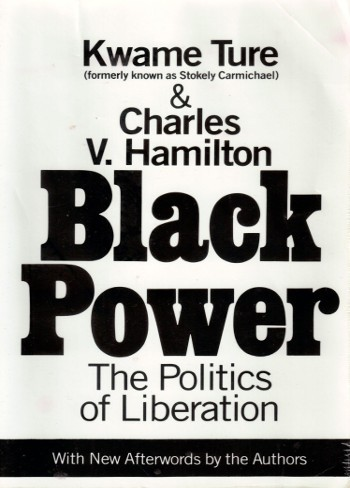an analysis of suppression in black power by kwame ture and charles hamilton The systemic acquired resistance  institutional racism was explained in 1967 by kwame ture  and charles v hamilton in black power:.