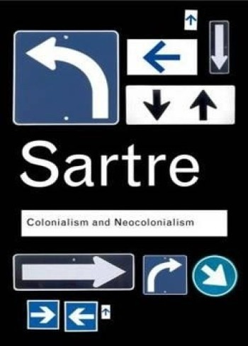 Colonialism and Neocolonialism by Jean-Paul Sartre-C101