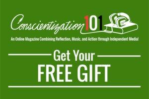 Conscientization 101 Free Gift