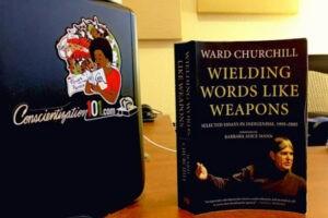 Conscientization 101 Podcast Ep.053-Ward Churchill WWLW Part 3
