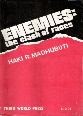 Enemies-Clashes of The Races-Haki Madhubuti-C101