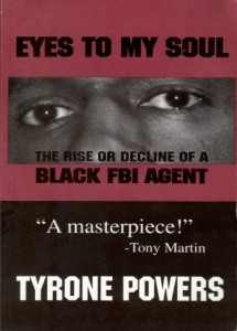 Eyes to My Soul - The Rise or Decline of a Black FBI Agent