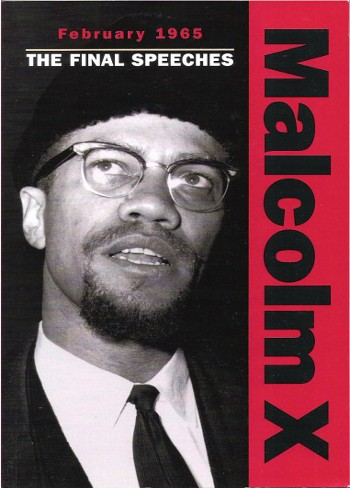 February 1965 The Final Speeches (Malcolm X speeches & writings) by Malcolm X