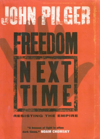 Freedom Next Time-John Pilger-C101