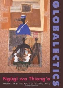 GlobalecticsTheory-and-the-Politics-of-Knowing-Ngugi-C101