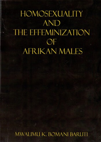 homosexuality-and-the-effeminization-of-afrikan-males-by-mwalimu-bomani-baruti