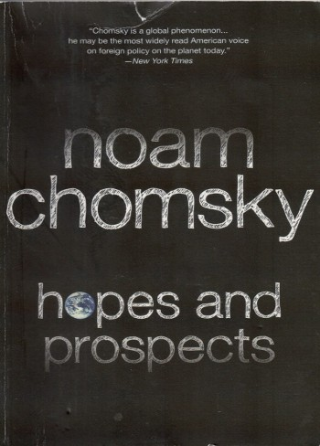 Hopes And Prospects-Noam Chomsky-C101