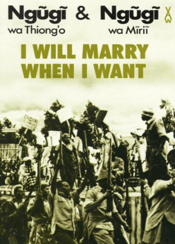 I-will-marry-when-I-want-Ngugi-C101