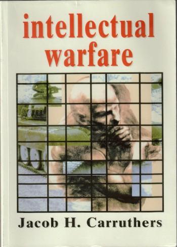 Jacob Carruthers Intellectual Warefare