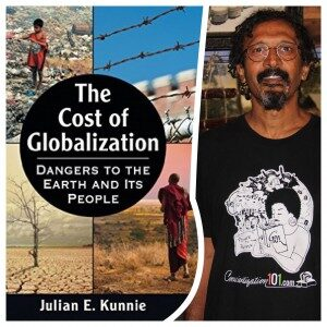 Julian Kunnie The Cost Of Globalization