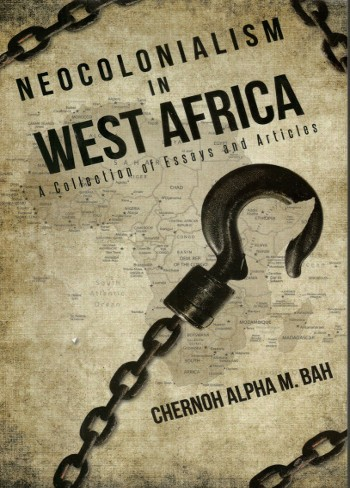 Neocolonialism In West Africa-Chernoh Alph M. Bah-C101
