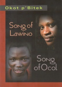 Song of Lawino, Song of Ocol by Okot p Bitek