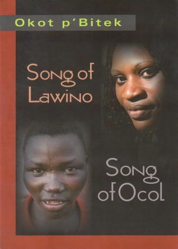 Song of Lawino, Song of Ocol by Okot p Bitek