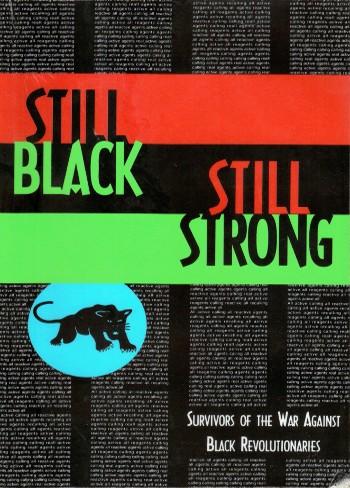 Still Black, Still Strong by Dhoruba Bin Wahad, Assata Shakur, & Mumia Abu-Jamal-C101