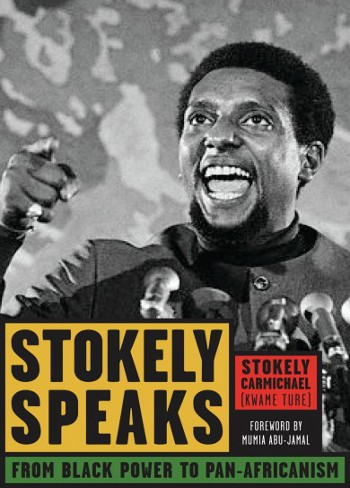 Stokely Speaks-From Black Power To Pan-Africanism-Kwame TureC101