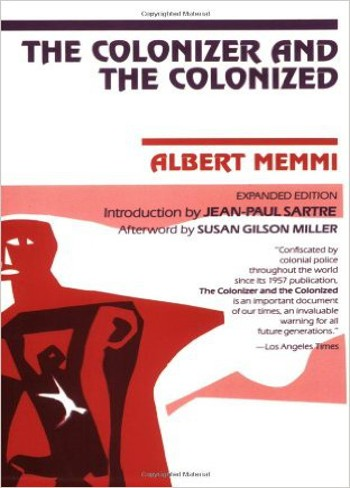 The Colonizer and The Colonized-Memmi-C101