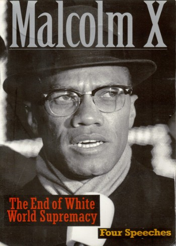 The End of White World Supremacy-Malcolm X-C101