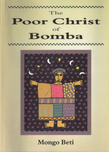 The Poor Christ of Bomba by Mongo Benti