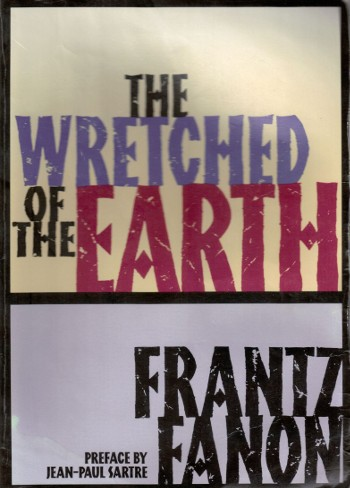 The Wretched of the Earth-Fanon-C101