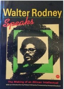 Walter Rodney Speaks-C101