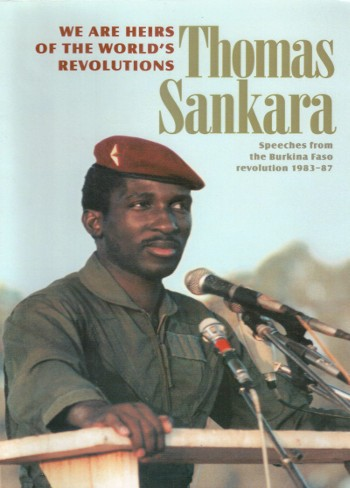 We Are the Heirs of The Worlds Revolutions-Thomas Sankara-C101